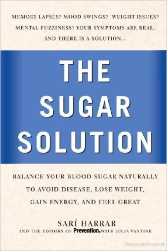 The Sugar Solution Sari Harrar Prevention magazine